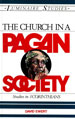 The Church in a Pagan Society: Studies in I Corinthians