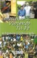 Conociendo y Viviendo Tu Fe: Un Estudio de la Confesión de Fe Comunidad Internacional de los Hermanos Menonitas