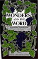 Wonders and the Word: An Examination of Issues Raised by John Wimber and the Vineyard Movement