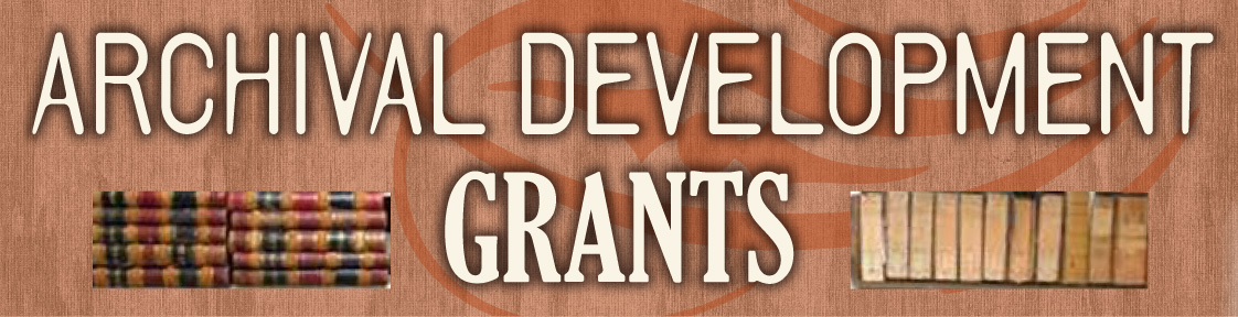 Archival Development Grants